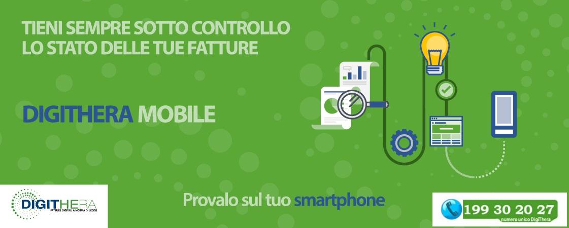 Tieni sempre sotto controllo lo stato delle tue fatture con Digithera Mobile